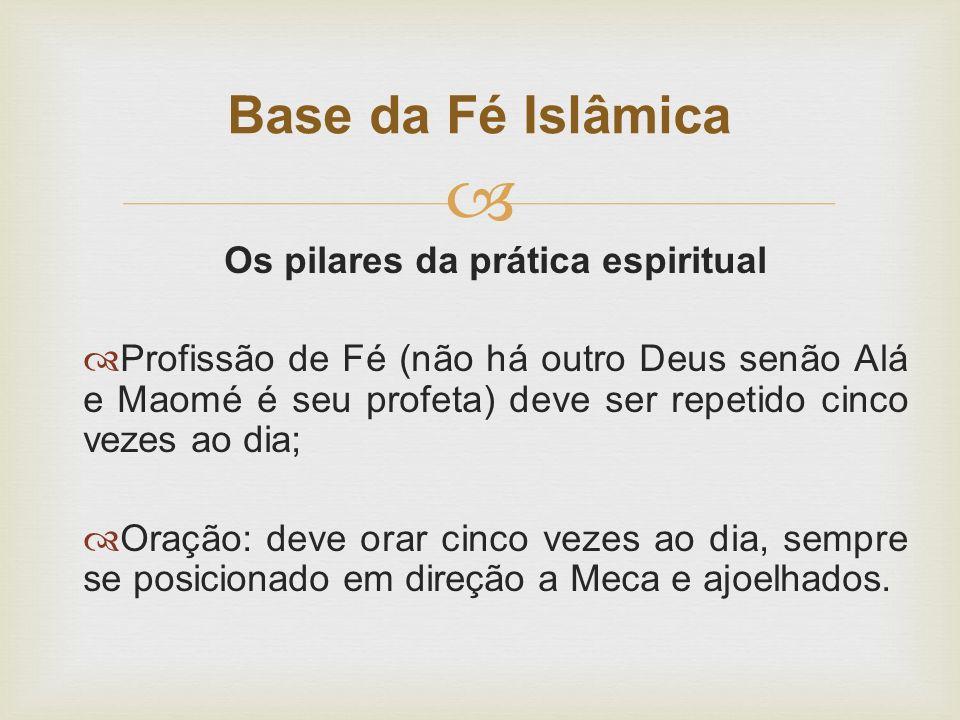 Os pilares da prática espiritual