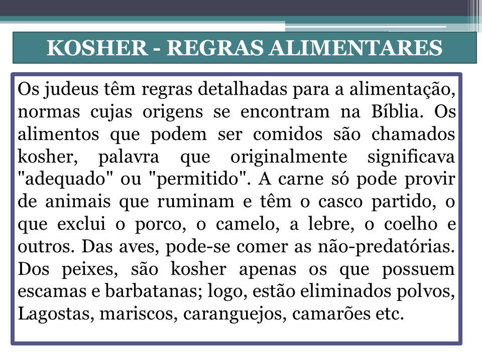 KOSHER - REGRAS ALIMENTARES