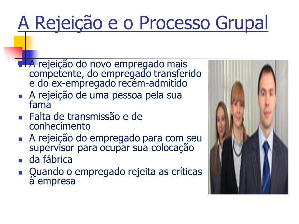 A Rejeição e o Processo Grupal