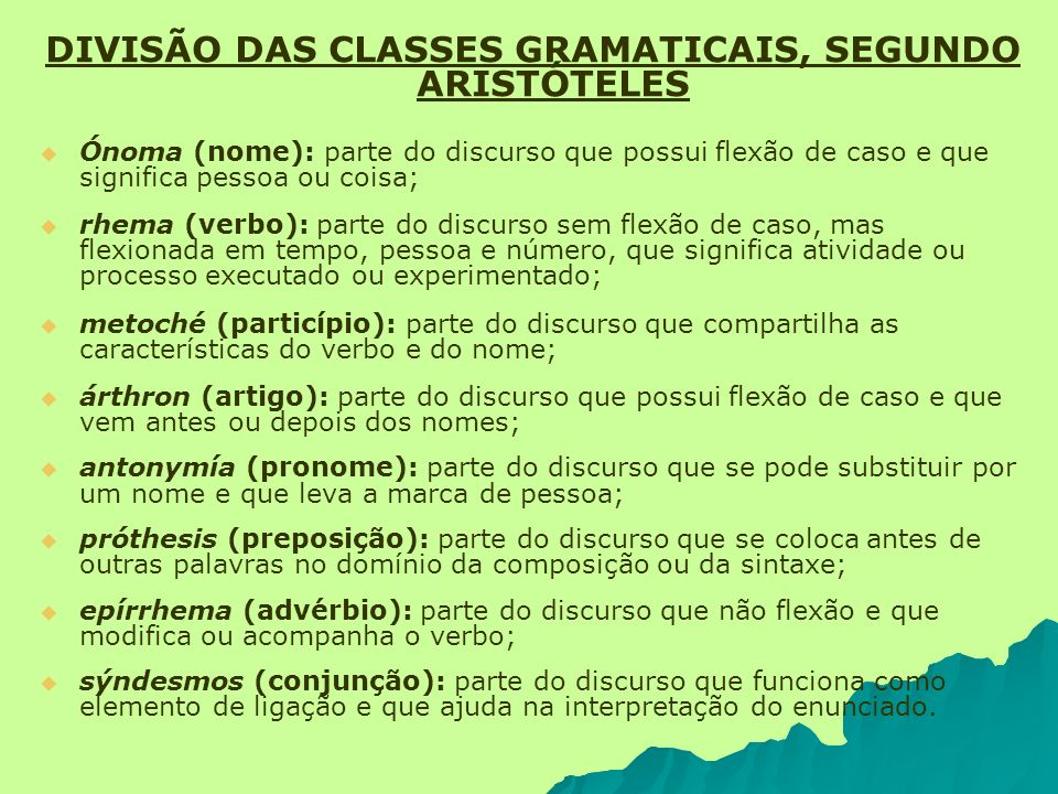 DIVISÃO DAS CLASSES GRAMATICAIS, SEGUNDO ARISTÓTELES