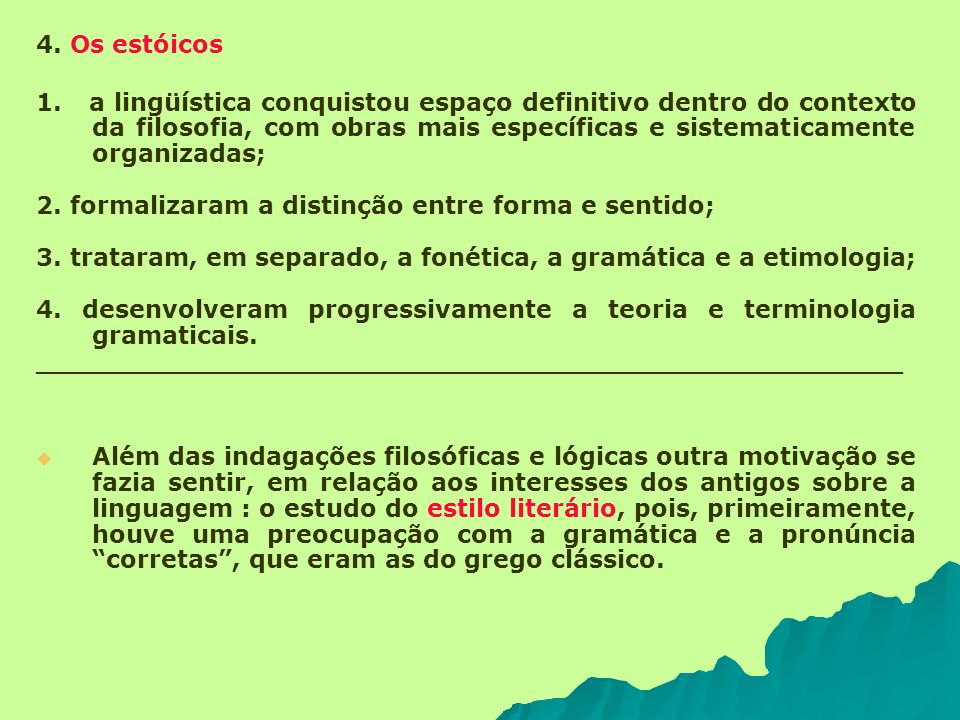 4. Os estóicos