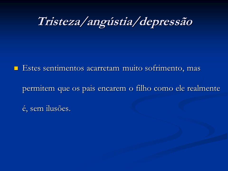 Tristeza/angústia/depressão