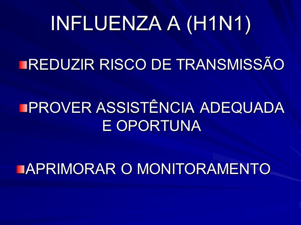 INFLUENZA A (H1N1) REDUZIR RISCO DE TRANSMISSÃO