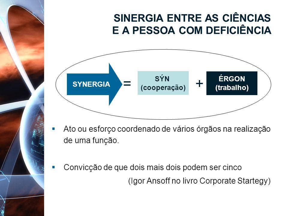 SINERGIA ENTRE AS CIÊNCIAS E A PESSOA COM DEFICIÊNCIA