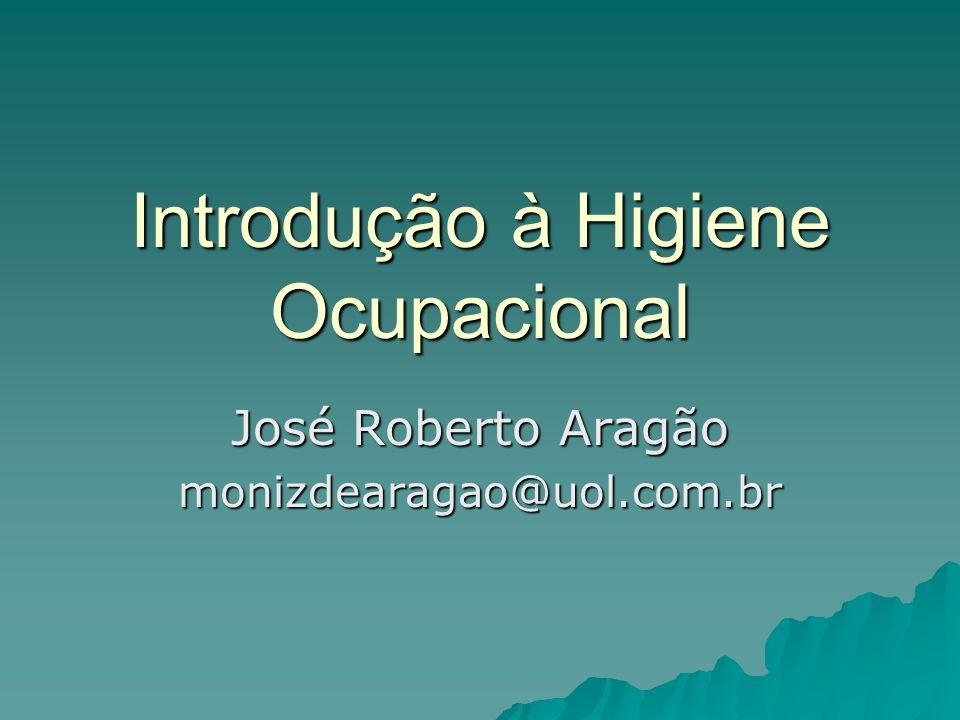 Introdução à Higiene Ocupacional