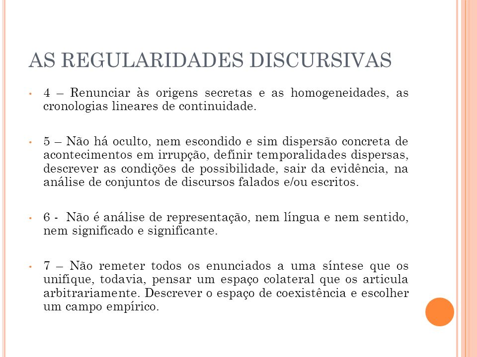 AS REGULARIDADES DISCURSIVAS