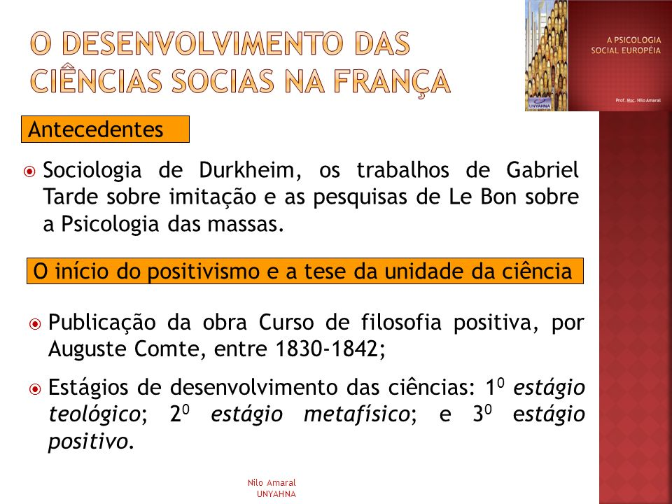 O DESENVOLVIMENTO DAS CIÊNCIAS SOCIAS NA FRANÇA