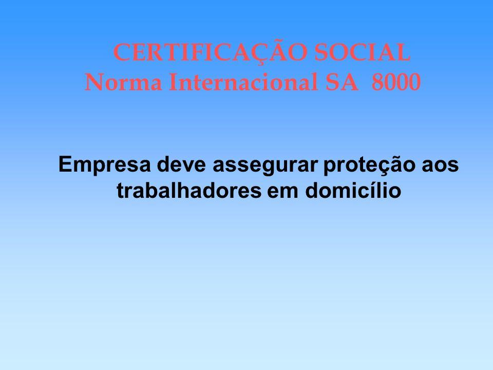 CERTIFICAÇÃO SOCIAL Norma Internacional SA 8000