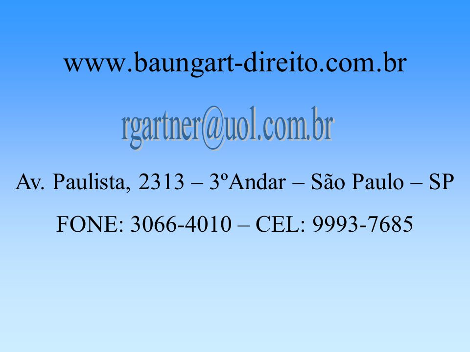 Av. Paulista, 2313 – 3ºAndar – São Paulo – SP
