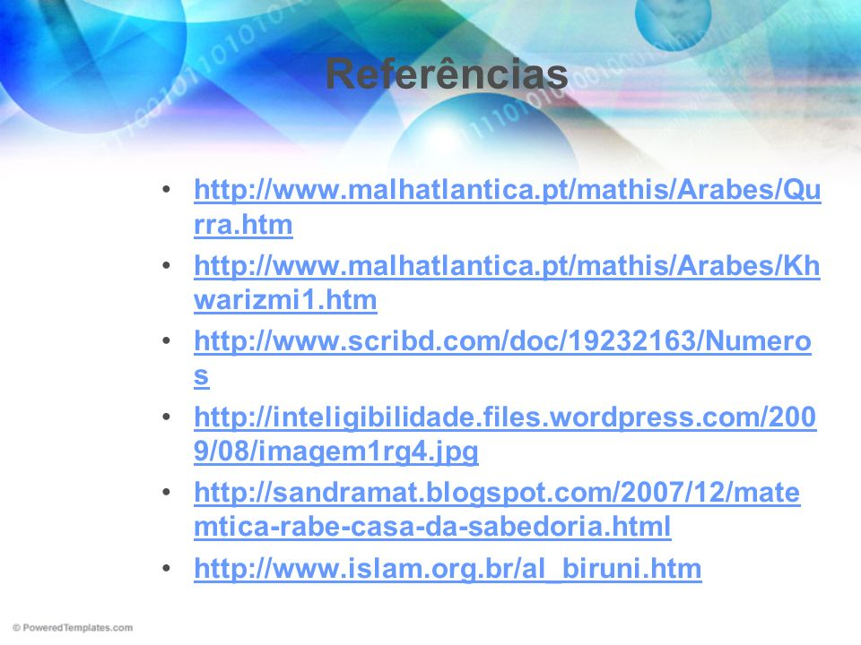 Referências http://www.malhatlantica.pt/mathis/Arabes/Qurra.htm