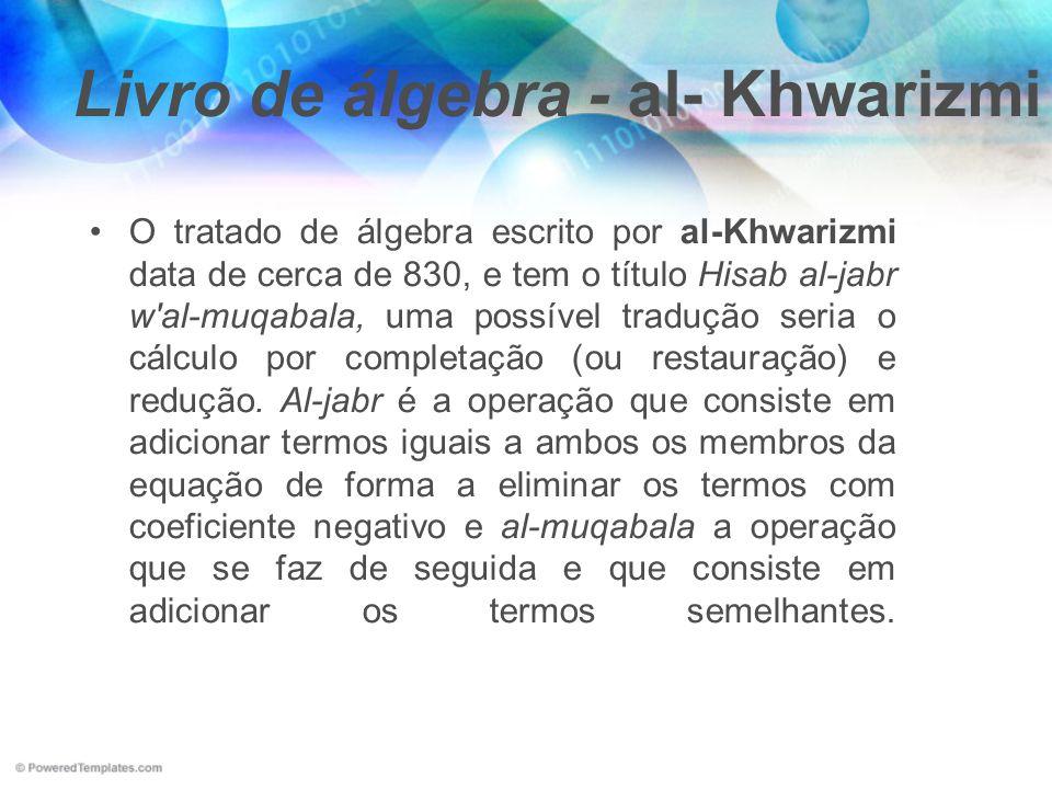 Livro de álgebra - al- Khwarizmi