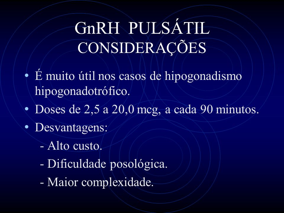 GnRH PULSÁTIL CONSIDERAÇÕES