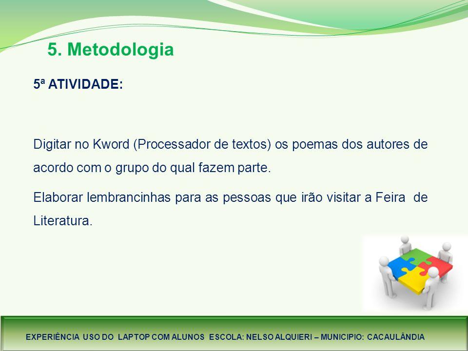 5. Metodologia 5ª ATIVIDADE: