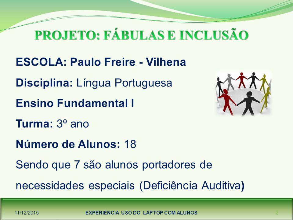 PROJETO: FÁBULAS E INCLUSÃO