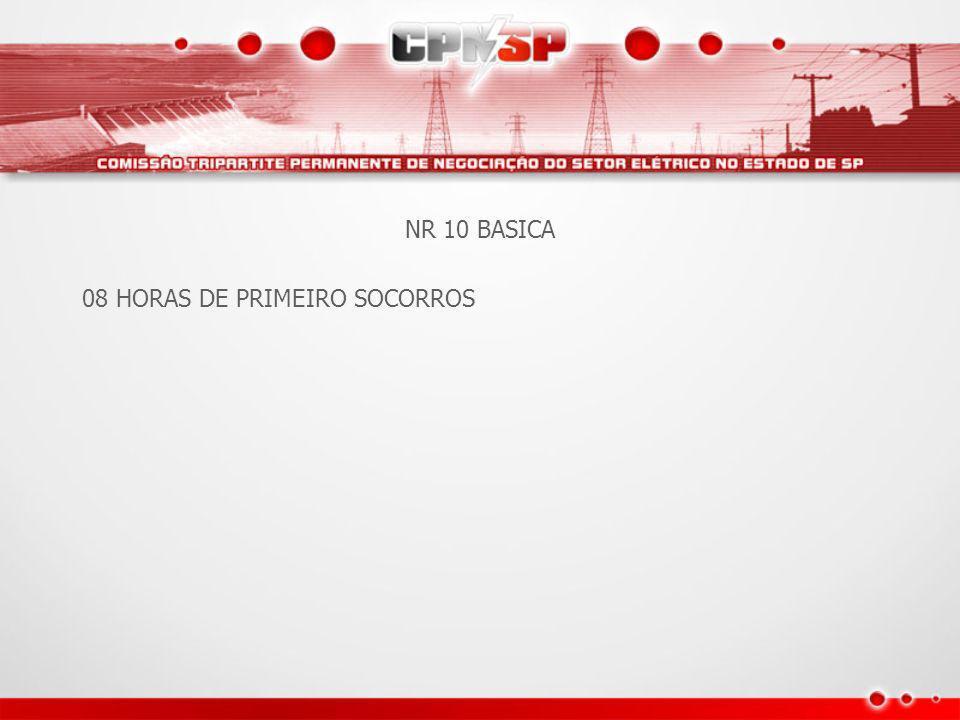 NR 10 BASICA 08 HORAS DE PRIMEIRO SOCORROS