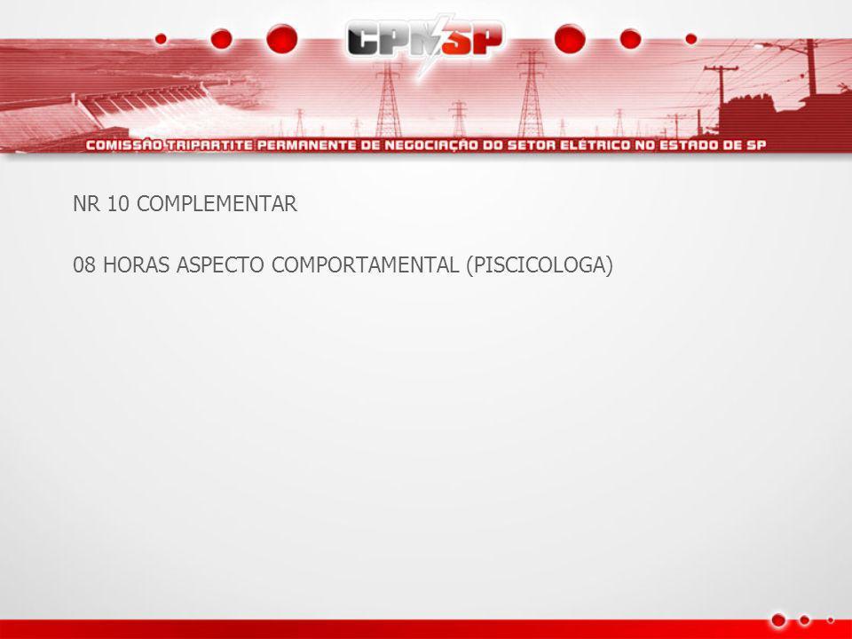 NR 10 COMPLEMENTAR 08 HORAS ASPECTO COMPORTAMENTAL (PISCICOLOGA)