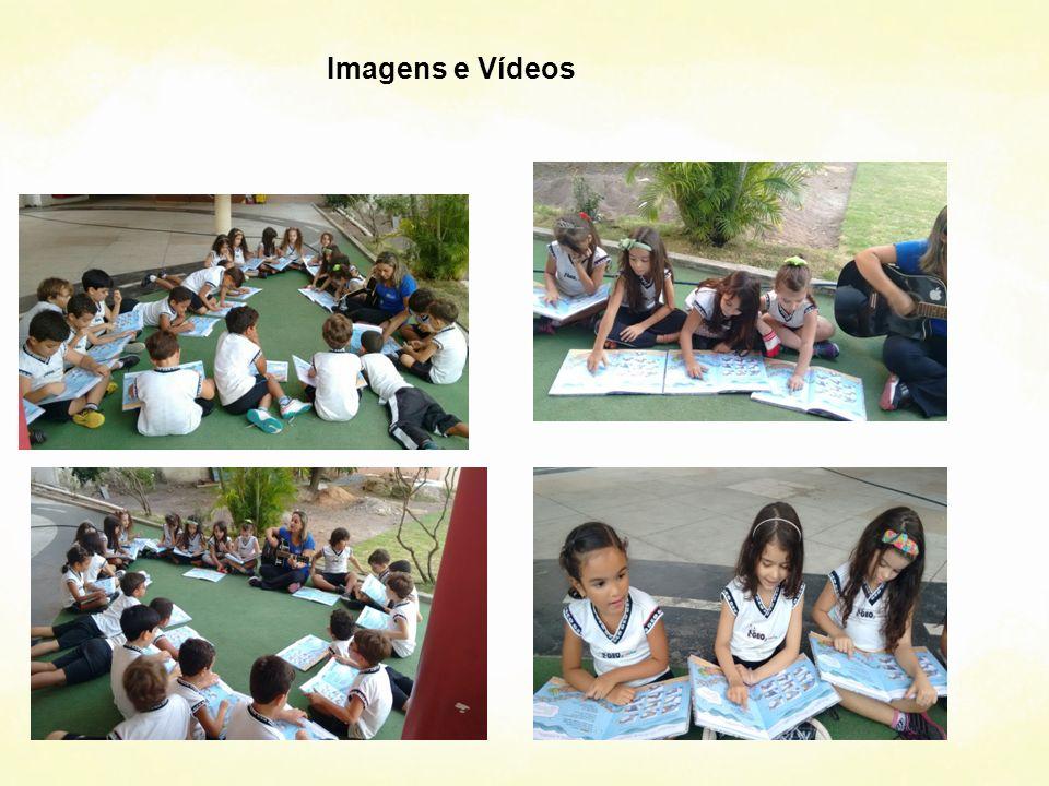 Imagens e Vídeos