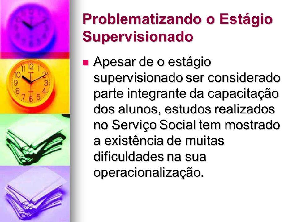 Problematizando o Estágio Supervisionado