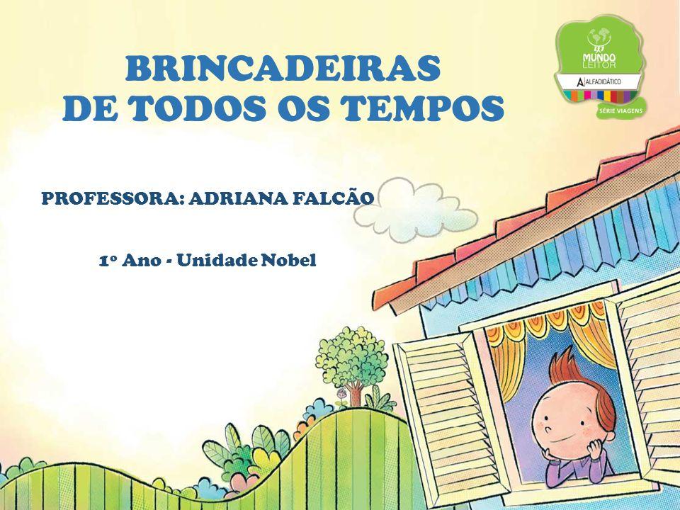 BRINCADEIRAS DE TODOS OS TEMPOS