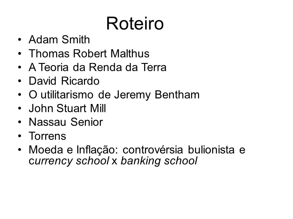 Roteiro Adam Smith Thomas Robert Malthus A Teoria da Renda da Terra