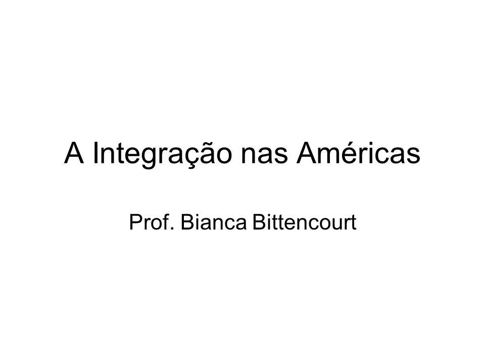 A Integração nas Américas