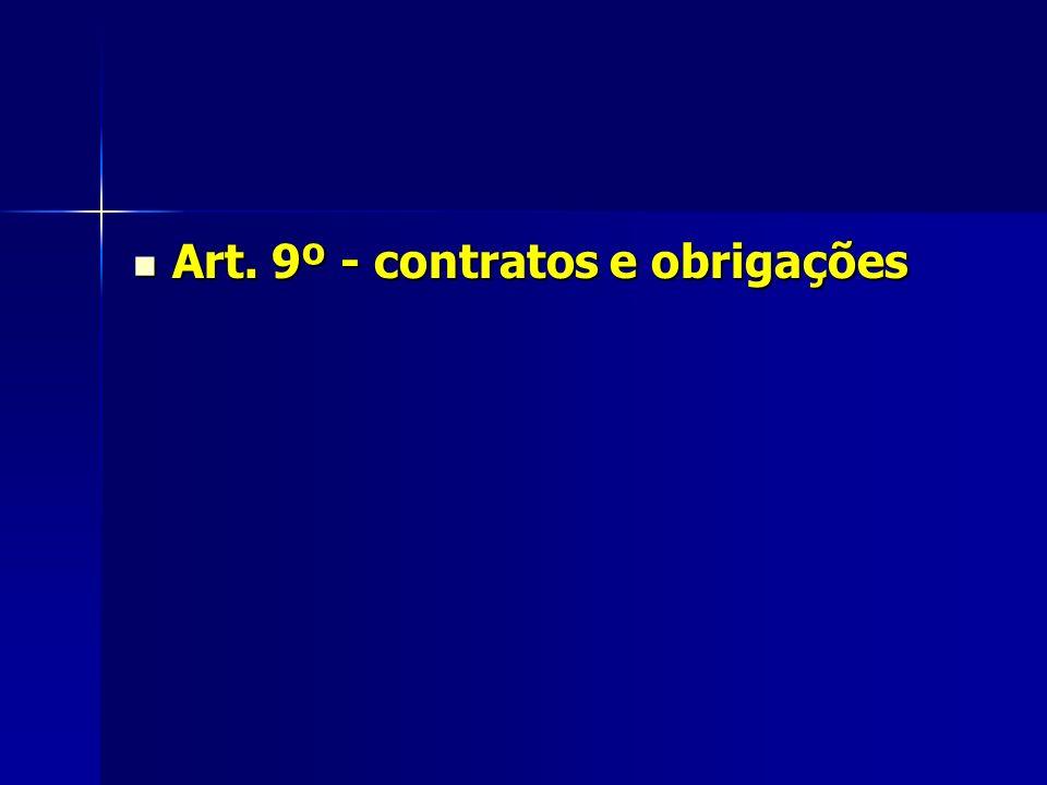 Art. 9º - contratos e obrigações