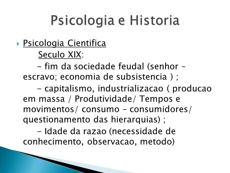 Psicologia e Historia Psicologia Cientifica Seculo XIX: