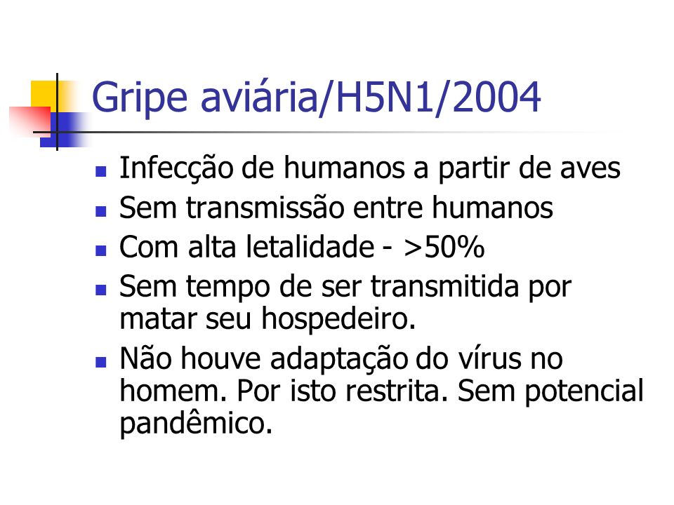 Gripe aviária/H5N1/2004 Infecção de humanos a partir de aves