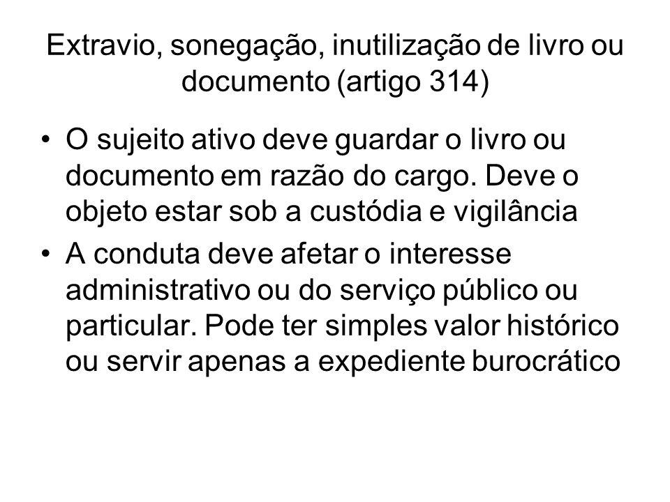 Extravio, sonegação, inutilização de livro ou documento (artigo 314)