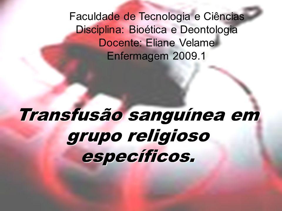 Transfusão sanguínea em grupo religioso
