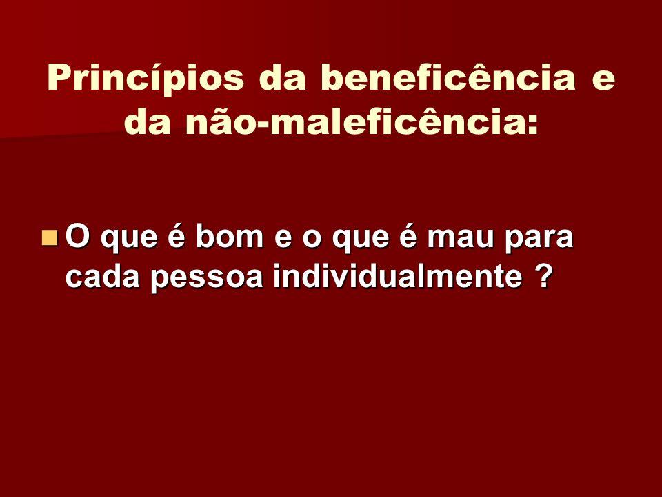 Princípios da beneficência e da não-maleficência: