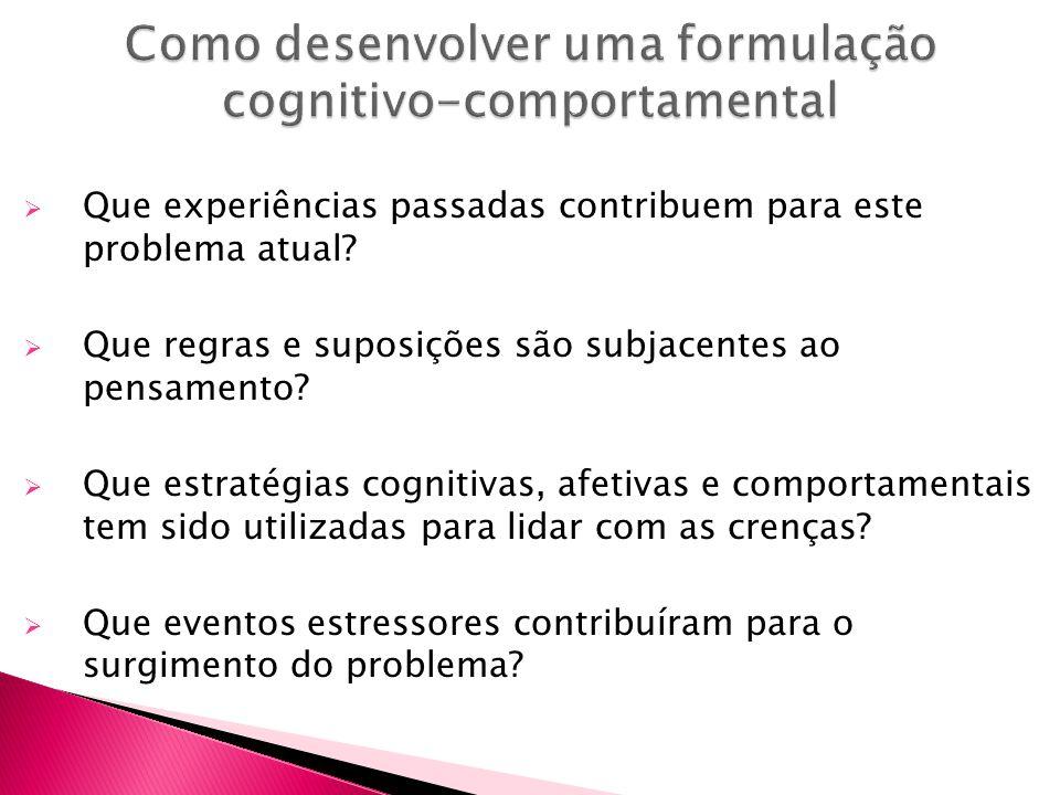 Como desenvolver uma formulação cognitivo-comportamental