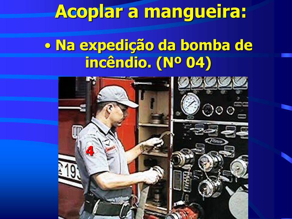 Na expedição da bomba de incêndio. (Nº 04)