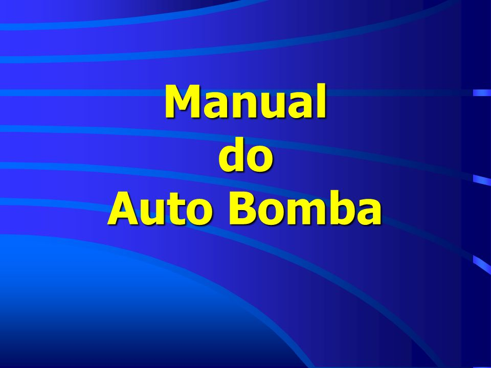 Manual do Auto Bomba