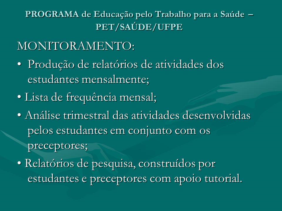 PROGRAMA de Educação pelo Trabalho para a Saúde – PET/SAÚDE/UFPE
