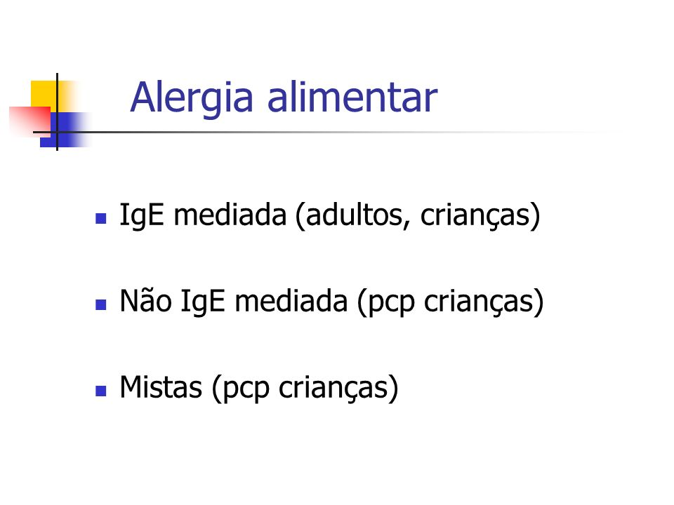 Alergia alimentar IgE mediada (adultos, crianças)