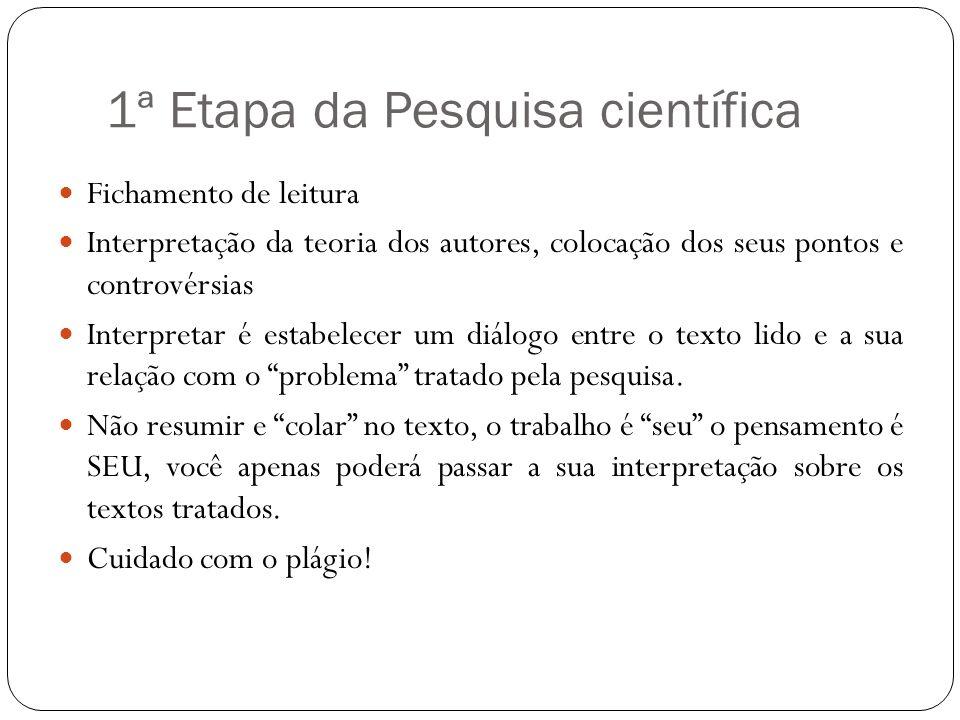 1ª Etapa da Pesquisa científica