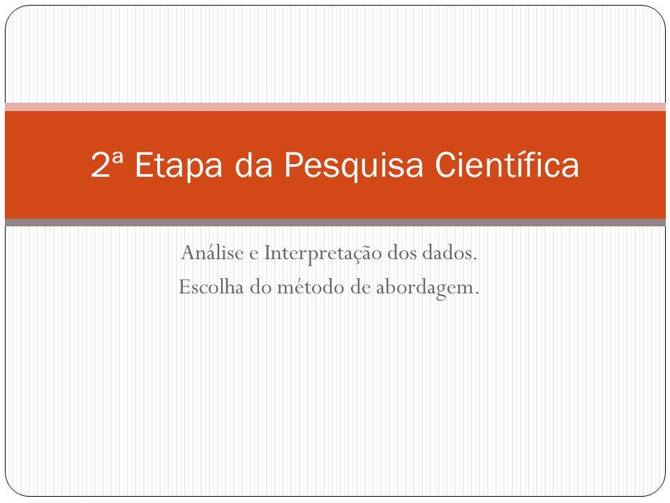 2ª Etapa da Pesquisa Científica