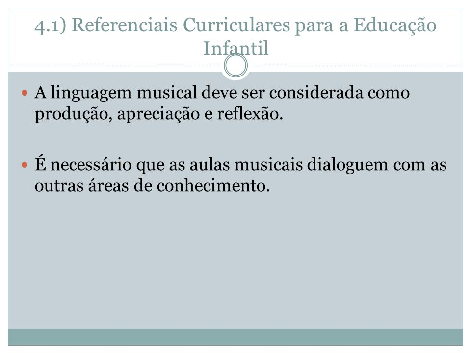 4.1) Referenciais Curriculares para a Educação Infantil