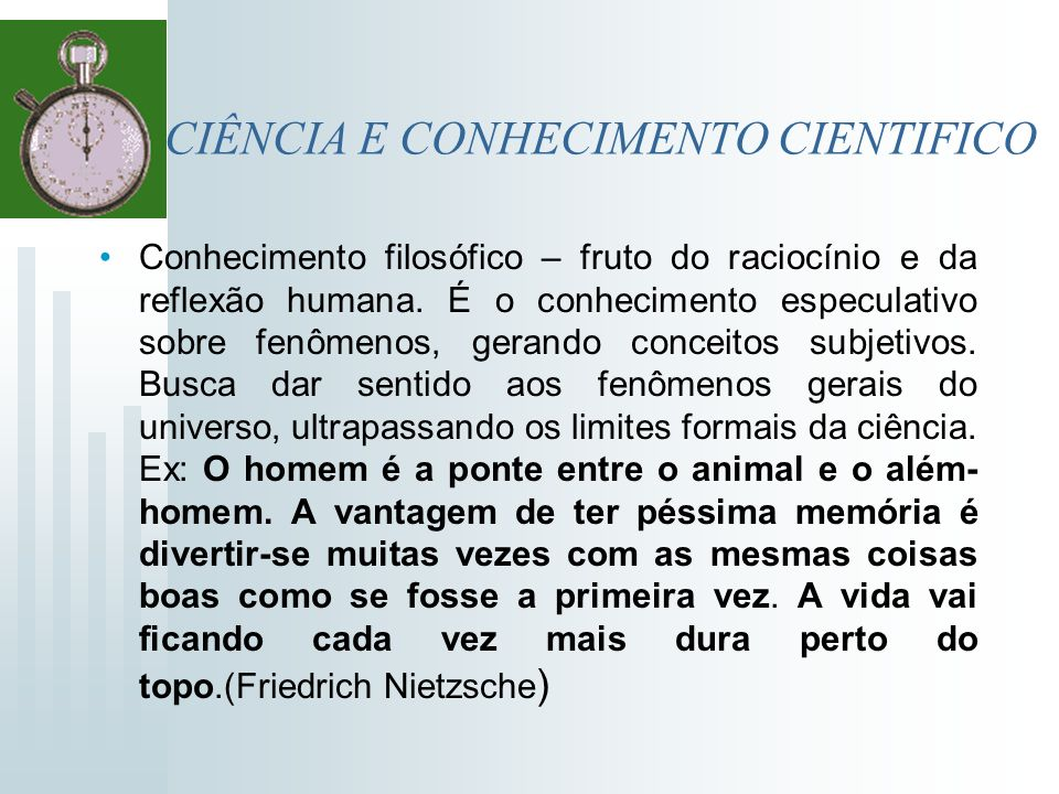 CIÊNCIA E CONHECIMENTO CIENTIFICO