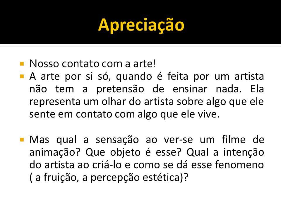 Apreciação Nosso contato com a arte!