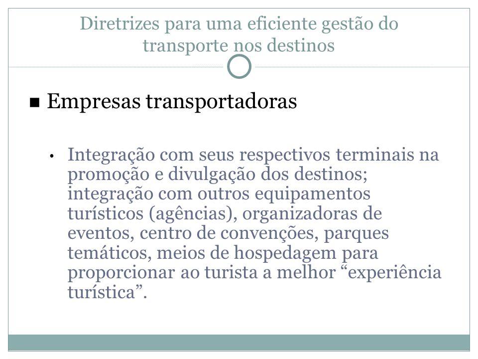 Diretrizes para uma eficiente gestão do transporte nos destinos