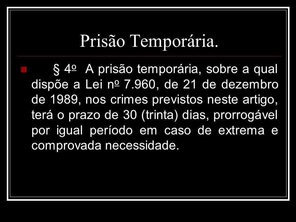 Prisão Temporária.