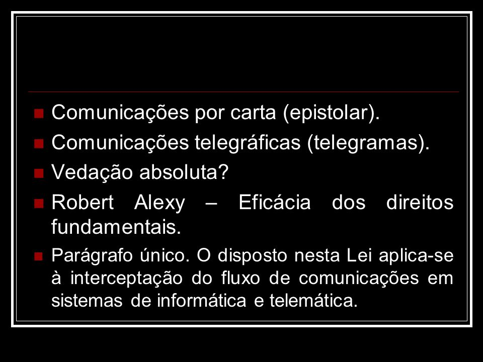 Comunicações por carta (epistolar).