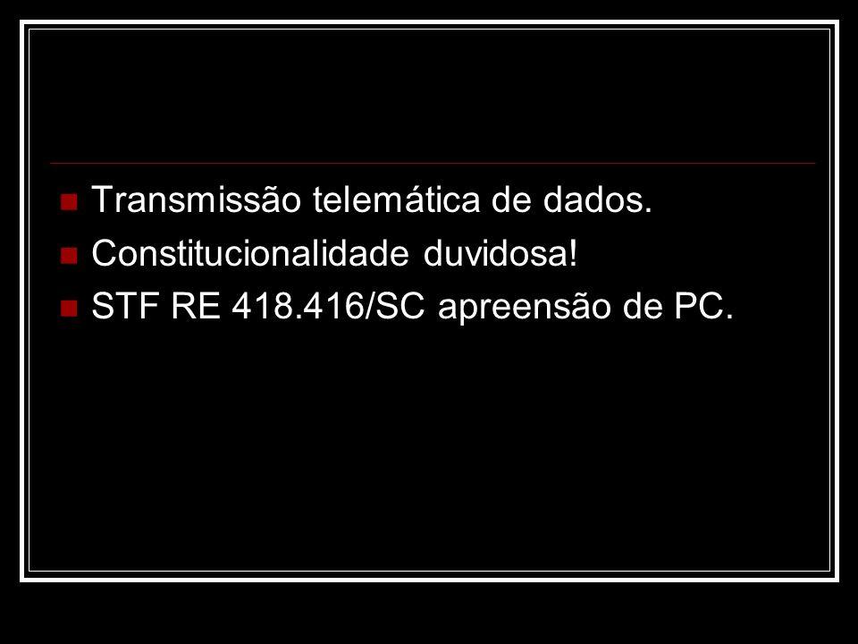 Transmissão telemática de dados.