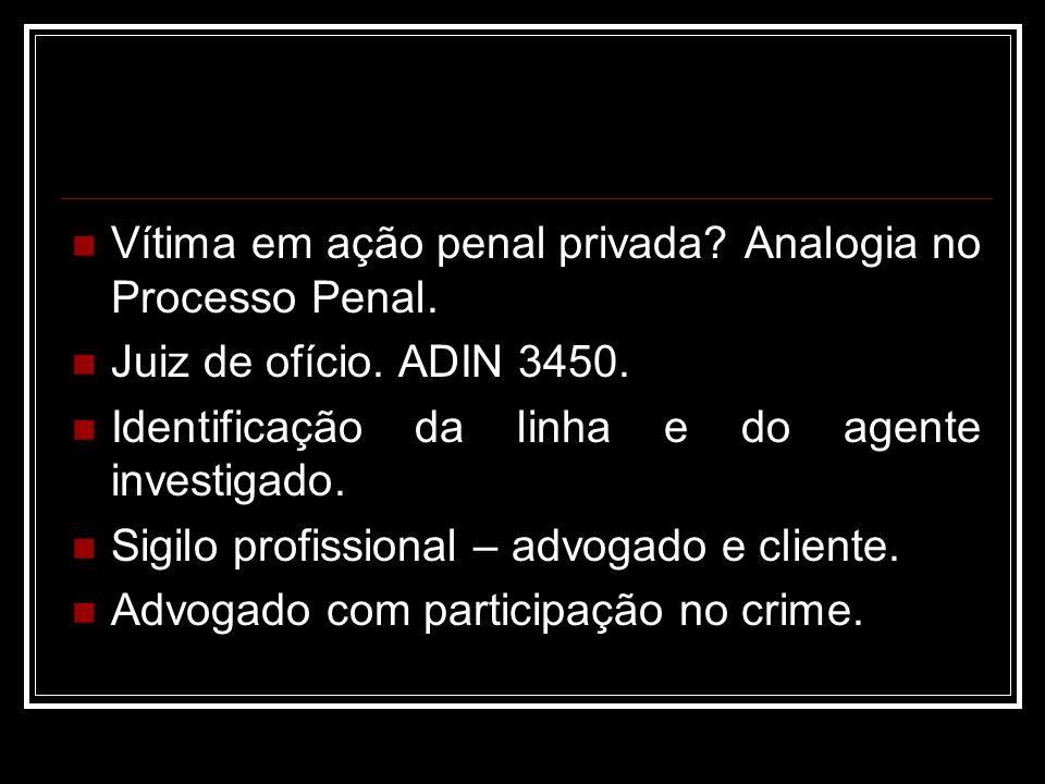 Vítima em ação penal privada Analogia no Processo Penal.