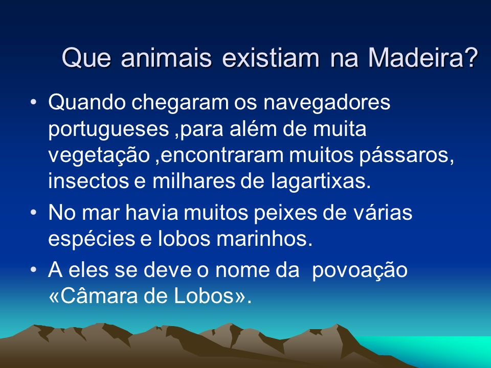 Que animais existiam na Madeira