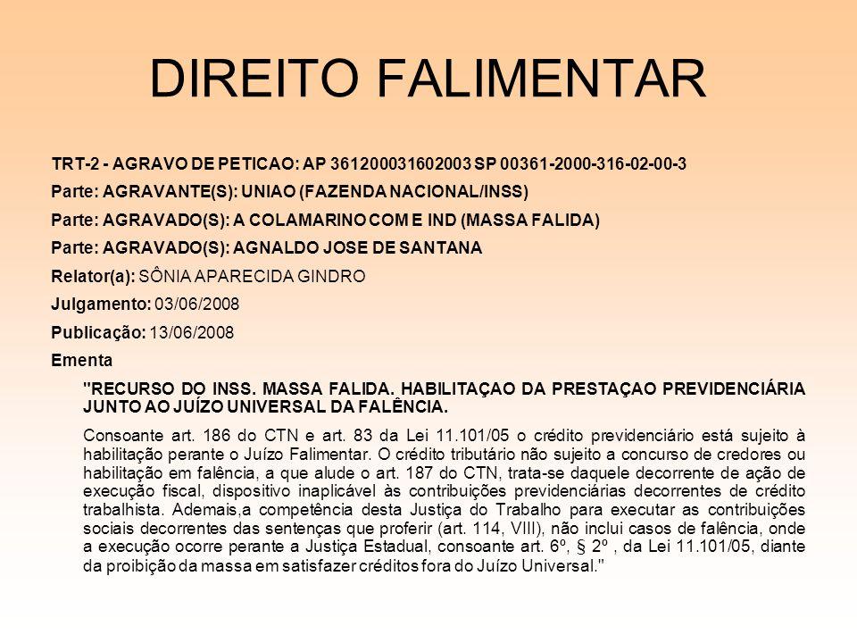 08/12/06 DIREITO FALIMENTAR. TRT-2 - AGRAVO DE PETICAO: AP 361200031602003 SP 00361-2000-316-02-00-3.