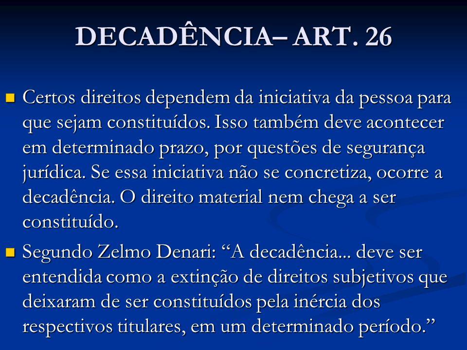 DECADÊNCIA– ART. 26
