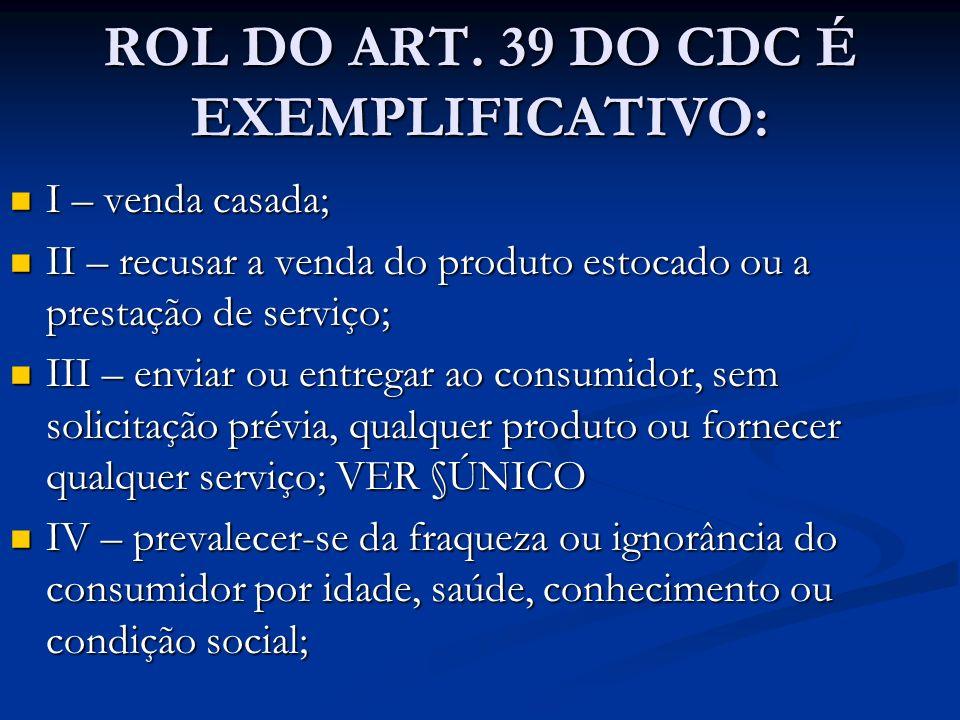 ROL DO ART. 39 DO CDC É EXEMPLIFICATIVO: